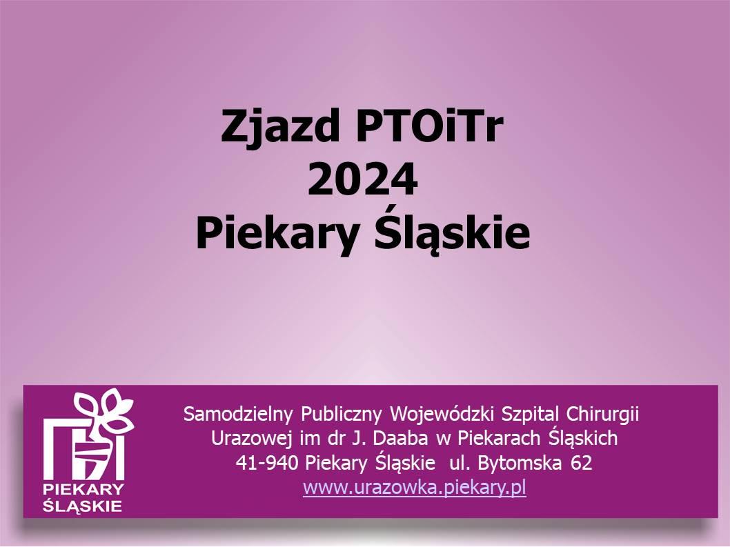 Plakat zjazd Polskiego Towarzystwa Ortopedii i Traumatologii Narządu Ruchu w Piekarach Śląskich w 2024 roku